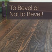 To Bevel or not to Bevel