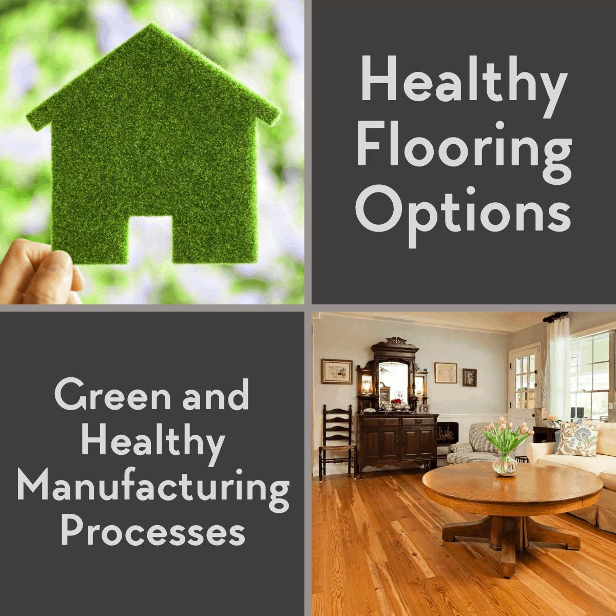 Healthy Flooring Options